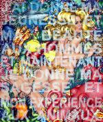 J'ai Donné Ma Jeunesse Et Ma Beauté Aux Hommes Et Maintenant Je Donne Ma Sagesse Et Mon Expérience Aux Animaux. (B.B.), 2021, Acryl/Molino, 130 x 110 cm